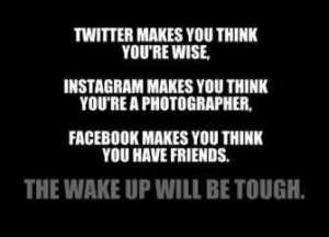 Social Media Wake Up Call